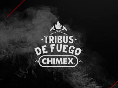 Tribus de Fuego - Chimex